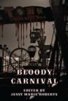 Bloody Carnival - Jessy Marie Roberts, Marianne Halbert