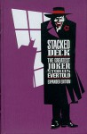 Stacked Deck: The Greatest Joker Stories Ever Told - Mike Gold