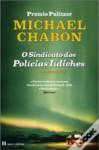 O Sindicato dos Polícias Iídiches - Michael Chabon