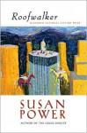 Roofwalker - Susan Power