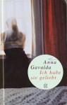 Ich habe sie geliebt - Anna Gavalda, Ina Kronenberger