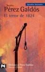 El terror de 1824 - Benito Pérez Galdós
