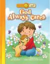 God Always Cares - Amy Beveridge, Kathryn Marlin, Terry Julien