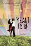 Meant to Be (Audio) - Lauren Morrill