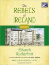 The Rebels of Ireland: Dublin Saga series, Book 2 (MP3 Book) - Edward Rutherfurd, Richard Matthews