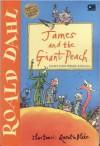 James and the Giant Peach, James dan Persik Raksasa - Quentin Blake, Roald Dahl