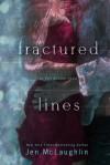 Fractured Lines - Jen McLaughlin, Diane Alberts