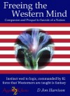 Freeing the Western Mind (Ayame) - D Jon Harrison