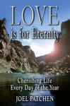 Love is for Eternity - Joel Patchen, David Moore, Leonard Goss, Robin Coran