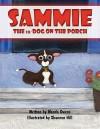 Sammie the Lil' Dog on the Porch - Wanda Owens, Shannon Hill