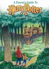 A Parents Guide to Harry Potter - Gina Burkhart, Kate Reading