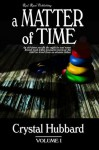 A Matter of Time - Crystal Hubbard