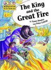 The King and the Great Fire - Lynne Benton