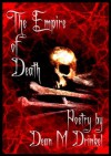 The Empire of Death - Dean M. Drinkel