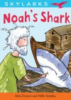 Noah's Shark - Alan Durant, Holly Surplice