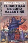El Castillo de Lord Valentine - Robert Silverberg