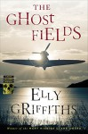 The Ghost Fields (Ruth Galloway Mysteries) - Elly Griffiths