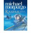 Kaspar: Prince of Cats - Michael Morpurgo, Michael Foreman
