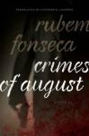 Crimes of August: A Novel: 5 (Brazilian Literature in Translation Series) - Rubem Fonseca, Clifford E. Landers
