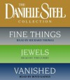 Danielle Steel Value Collection: Fine Things/ Jewels/ Vanished - Boyd Gaines, Richard Thomas, Richard Thomas, Tim Curry, Danielle Steel