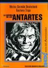 La Guerra de los Antartes - Héctor Germán Oesterheld, Gustavo Trigo