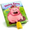 Noisy Farm - Gaby Goldsack, Janee Trasler