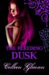 The Bleeding Dusk (Gardella Vampire Chronicles, Book 3) - Colleen Gleason