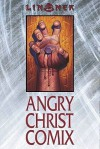 Angry Christ Comix (The Cry for Dawn) - Joseph Michael Linsner