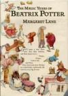 The Magic Years of Beatrix Potter - Margaret Lane
