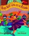When Aunt Lena Did the Rhumba - Eileen Kurtis-kleinman, Diane Greenseid