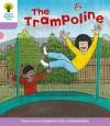 The Trampoline - Roderick Hunt, Alex Brychta
