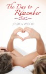 The Day to Remember - Jessica Wood