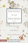 Disciplines of the Holy Spirit - Siang-Yang Tan, Douglas H. Gregg