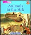 Animals in the Ark - Meredith Hooper, Richard Brown, Kate Ruttle