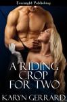 A Riding Crop for Two - Karyn Gerrard