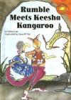 Rumble Meets Keesha Kangaroo - Felicia Law