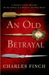 An Old Betrayal - Charles Finch