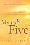 My Fab Five - Carol Stewart