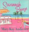 Savannah Breeze - Isabel Keating, Mary Kay Andrews