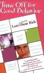 Time Off for Good Behavior - Lani Diane Rich