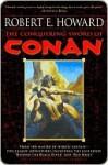 The Conquering Sword of Conan (Conan of Cimmeria, Book 3) - Robert E. Howard