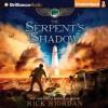 The Serpent's Shadow - Rick Riordan, Katherine Kellgren, Kevin R. Free