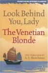 Look Behind You, Lady/The Venetian Blonde - Sid Fleischman, Steve Lewis