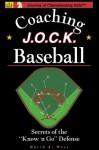 "Baseball: Secrets of the ""Know 'n Go"" Defense (Journey of Championship Kids) - David West"