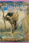 Alphabet of Thorn - Patricia A. McKillip