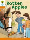 Rotten Apples (Oxford Reading Tree, Stage 6, More Stories A) - Roderick Hunt, Alex Brychta