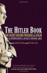 The Hitler Book - Henrik Eberle, Giles MacDonogh, Matthias Uhl