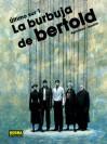 La Burbuja de Bertold (Último Sur #1) - Diego Agrimbau, Gabriel Ippóliti