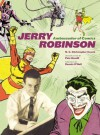 Jerry Robinson: Ambassador of Comics - N. C. Christopher Couch, Jerry Robinson, Pete Hamill, Dennis O'Neil