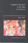English Literature in the Age of Chaucer - Dieter Mehl